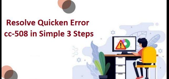 Quicken Error Cc-508